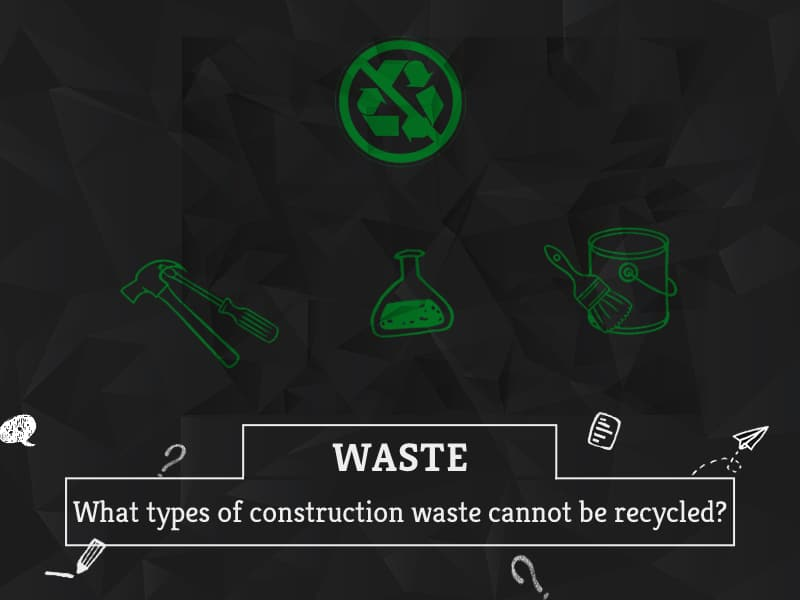 What types of construction waste cannot be recycled by GreenSutra